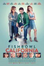 Nonton Film Fishbowl California (2018) Subtitle Indonesia Streaming Movie Download