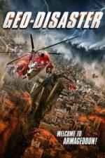 Nonton Film Geo-Disaster (2017) Subtitle Indonesia Streaming Movie Download