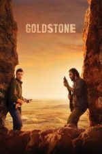 Nonton Film Goldstone (2016) Subtitle Indonesia Streaming Movie Download