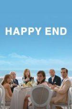 Nonton Film Happy End (2017) Subtitle Indonesia Streaming Movie Download