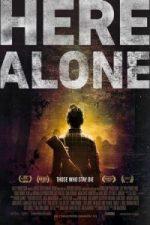 Nonton Film Here Alone (2016) Subtitle Indonesia Streaming Movie Download