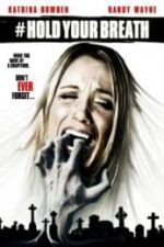 Nonton Film Hold Your Breath (2012) Subtitle Indonesia Streaming Movie Download