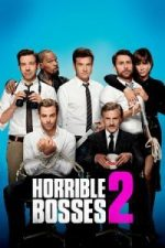 Nonton Film Horrible Bosses 2 (2014) Subtitle Indonesia Streaming Movie Download