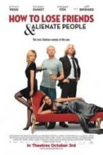 Nonton Film How to Lose Friends & Alienate People (2008) Subtitle Indonesia Streaming Movie Download