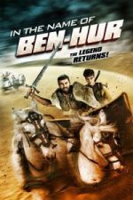 Nonton Film In the Name of Ben Hur (2016) Subtitle Indonesia Streaming Movie Download
