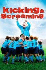 Nonton Film Kicking & Screaming (2005) Subtitle Indonesia Streaming Movie Download