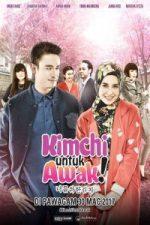 Nonton Film Kimchi Untuk Awak (2017) [Malaysia Movie] Subtitle Indonesia Streaming Movie Download