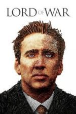Nonton Film Lord of War (2005) Subtitle Indonesia Streaming Movie Download