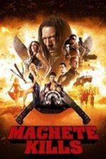 Nonton Film Machete Kills (2013) Subtitle Indonesia Streaming Movie Download
