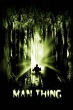 Nonton Film Man-Thing (2005) Subtitle Indonesia Streaming Movie Download
