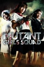 Nonton Film Mutant Girls Squad (2010) Subtitle Indonesia Streaming Movie Download