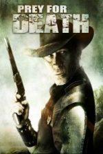 Nonton Film Prey for Death (2015) Subtitle Indonesia Streaming Movie Download