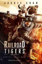 Nonton Film Railroad Tigers (2016) Subtitle Indonesia Streaming Movie Download