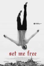 Nonton Film Set Me Free (2014) Subtitle Indonesia Streaming Movie Download