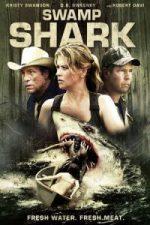 Nonton Film Swamp Shark (2011) Subtitle Indonesia Streaming Movie Download