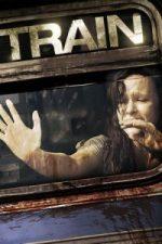 Nonton Film Train (2008) Subtitle Indonesia Streaming Movie Download