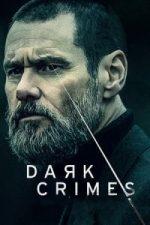 Nonton Film Dark Crimes (True Crimes) (2016) Subtitle Indonesia Streaming Movie Download