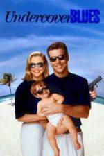 Nonton Film Undercover Blues (1993) Subtitle Indonesia Streaming Movie Download