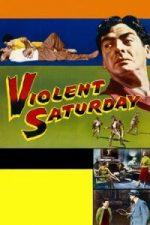 Nonton Film Violent Saturday (1955) Subtitle Indonesia Streaming Movie Download