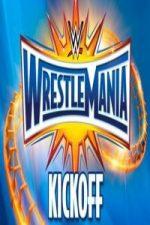 Nonton Film WWE WrestleMania 33 Kickoff (2017) Subtitle Indonesia Streaming Movie Download