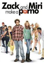 Nonton Film Zack and Miri Make a Porno (2008) Subtitle Indonesia Streaming Movie Download