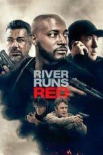 Nonton Film River Runs Red (2017) Subtitle Indonesia Streaming Movie Download