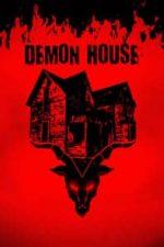 Nonton Film Demon House (2018) Subtitle Indonesia Streaming Movie Download