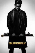 Nonton Film SuperFly (2018) Subtitle Indonesia Streaming Movie Download