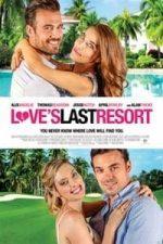 Nonton Film Love's Last Resort (2017) Subtitle Indonesia Streaming Movie Download