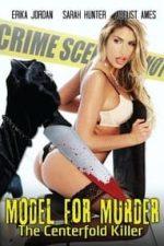 Nonton Film Model for Murder The Centerfold Killer (2016) Subtitle Indonesia Streaming Movie Download