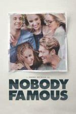 Nonton Film Nobody Famous (2018) Subtitle Indonesia Streaming Movie Download