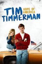 Nonton Film Tim Timmerman: Hope of America (2017) Subtitle Indonesia Streaming Movie Download