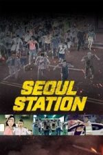 Nonton Film Seoulyeok (2016) Subtitle Indonesia Streaming Movie Download