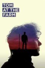 Nonton Film Tom at the Farm (2013) Subtitle Indonesia Streaming Movie Download