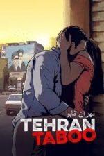 Nonton Film Tehran Taboo (2017) Subtitle Indonesia Streaming Movie Download