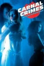 Nonton Film Carnal Crimes (1991) Subtitle Indonesia Streaming Movie Download
