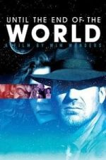 Nonton Film Until the End of the World (1991) Subtitle Indonesia Streaming Movie Download