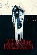 Nonton Film House of Demons (2018) Subtitle Indonesia Streaming Movie Download