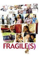 Nonton Film Fragile(s) (2007) Subtitle Indonesia Streaming Movie Download