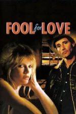 Nonton Film Fool for Love (1985) Subtitle Indonesia Streaming Movie Download
