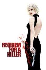 Nonton Film Requiem for a Killer (2011) Subtitle Indonesia Streaming Movie Download