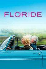 Nonton Film Florida (2015) Subtitle Indonesia Streaming Movie Download