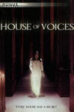 Nonton Film House of Voices (2004) Subtitle Indonesia Streaming Movie Download
