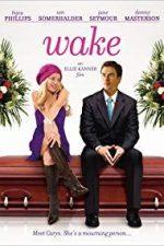 Nonton Film Wake (2009) Subtitle Indonesia Streaming Movie Download