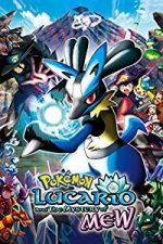Nonton Film Pokémon: Lucario and the Mystery of Mew (2005) Subtitle Indonesia Streaming Movie Download