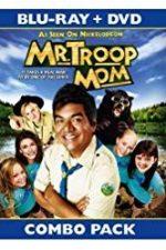 Nonton Film Mr. Troop Mom (2009) Subtitle Indonesia Streaming Movie Download