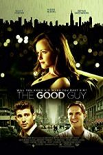 Nonton Film The Good Guy (2009) Subtitle Indonesia Streaming Movie Download