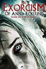 Nonton Film The Exorcism of Anna Ecklund (2016) Subtitle Indonesia Streaming Movie Download