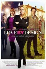 Nonton Film Love by Design (2014) Subtitle Indonesia Streaming Movie Download