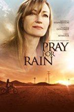 Nonton Film Pray for Rain (2017) Subtitle Indonesia Streaming Movie Download